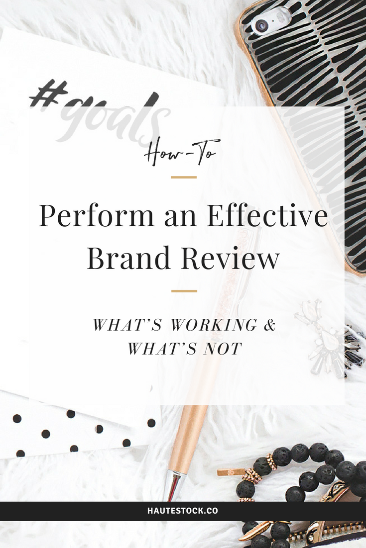 Get maximum results and engagement with your brand - Haute Stock's How-to Perform an Effective Brand Review (What's Working and What's Not). To read the full post - click here!