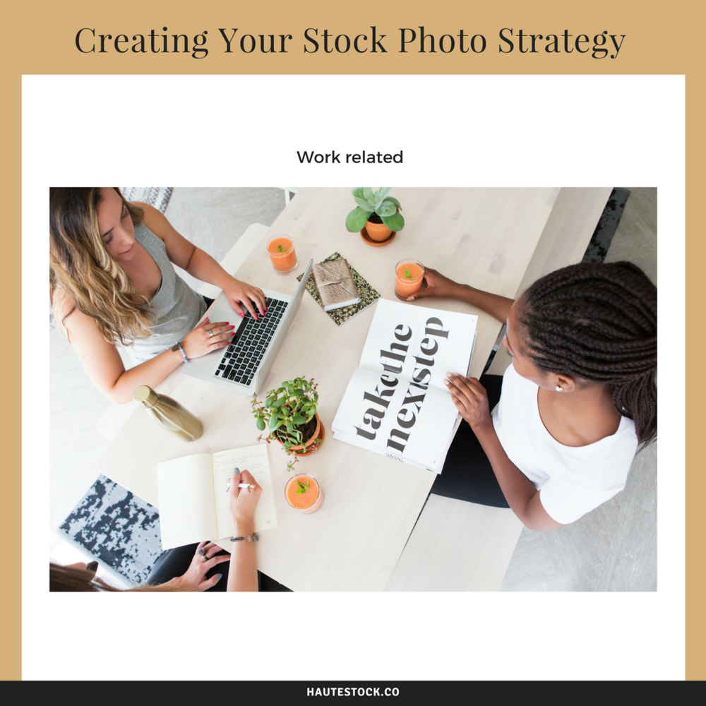Work related - How to create your stock photo strategy by using photos that feature a relevant theme to your business. For more useful tips, Click to read the full article!