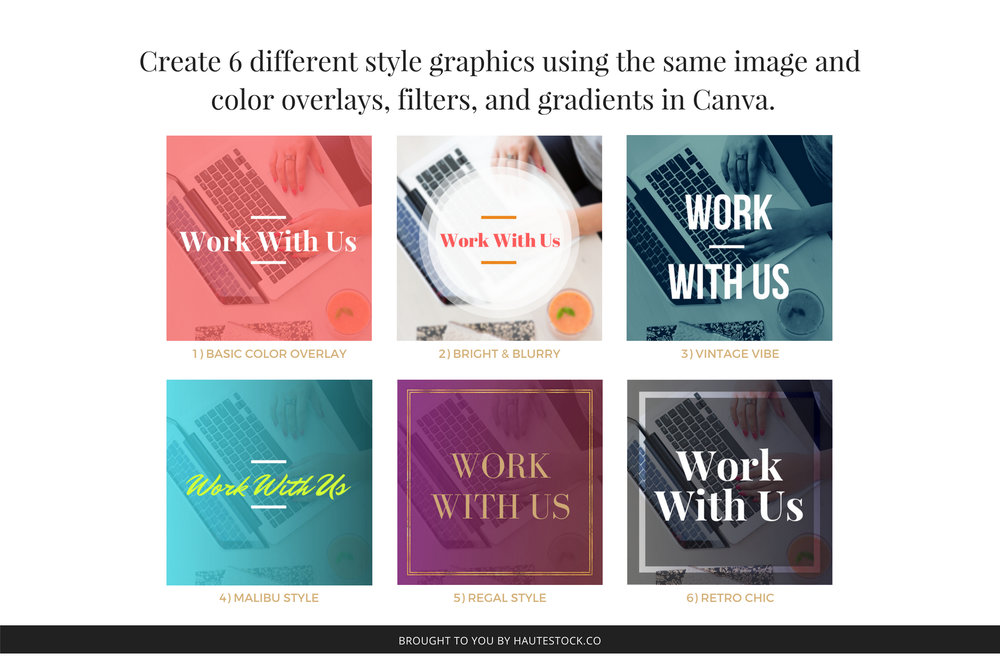 Six different ways to use color overlays, filters, and gradients in Canva to personalize the same Haute Stock photo to create unique graphics.