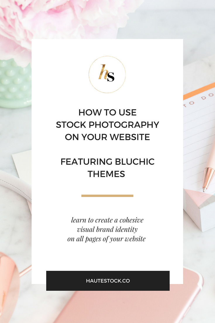 Haute Stock's How-to Use Stock Photography On Your Website Featuring Bluchic Themes. Click to see more!