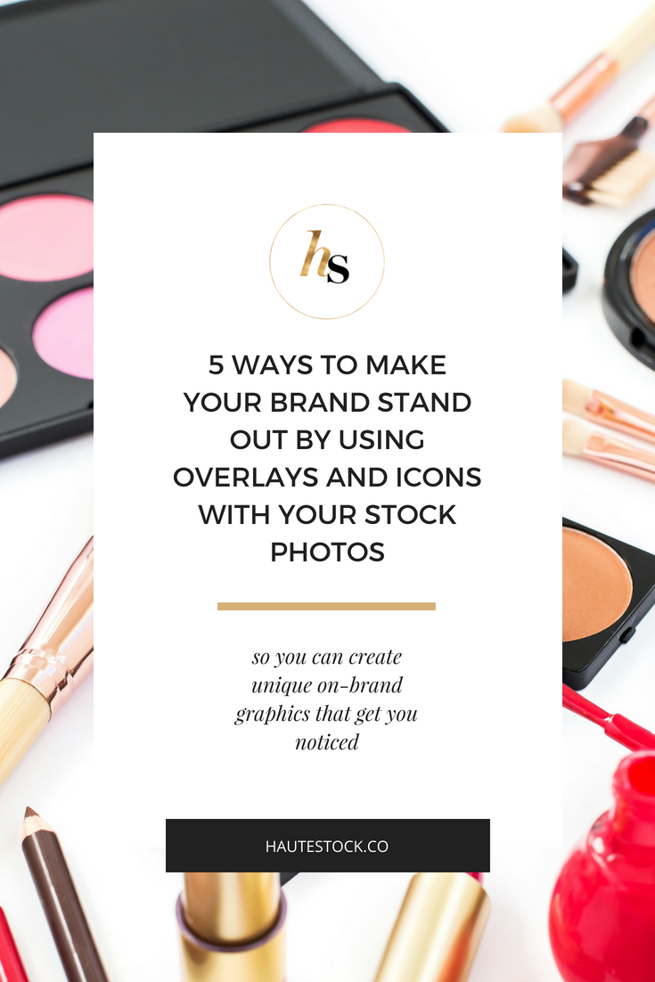 Stand out in the crowd! Look at ways to personalize Haute Stock photos for your brand!