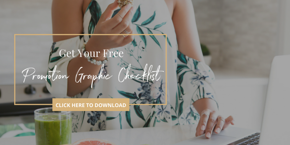 You won't want to miss out on this free Promotion Graphic Checklist! Click to download!