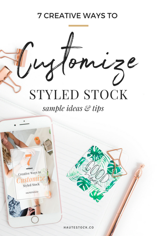 368623f5 Haute Stock's 7 Creative Ways to Customize Stock Photography for your Brand!