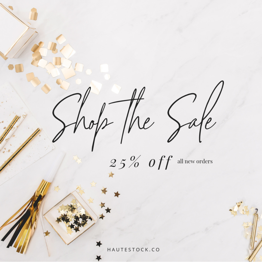 Example of a sales graphic using a stock photo from the Haute Stock Celebration Collection. It's easy to create gorgeous, eye-catching graphics for your blog - click to read the post for more ideas on the types of graphics you should be creating for your business!