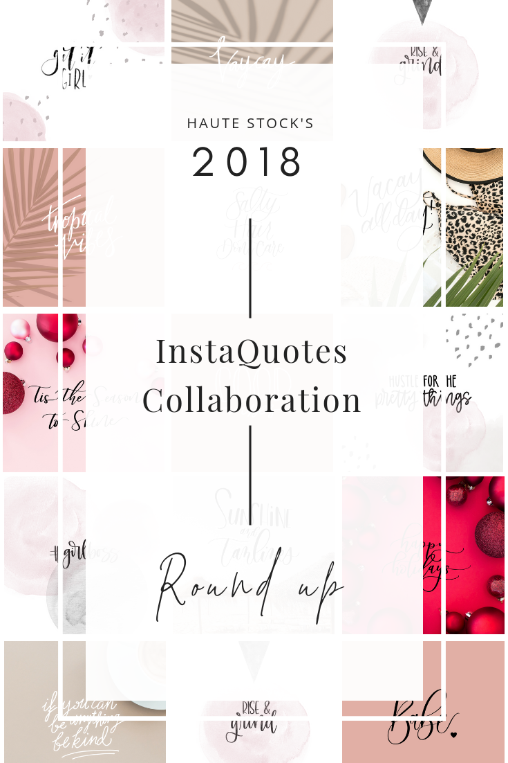 Haute Stock collaborated with several members of their community to create unique InstaQuotes designs throughout 2018. We're showcasing the work of these talented calligraphers and authors on the blog with this post!.png