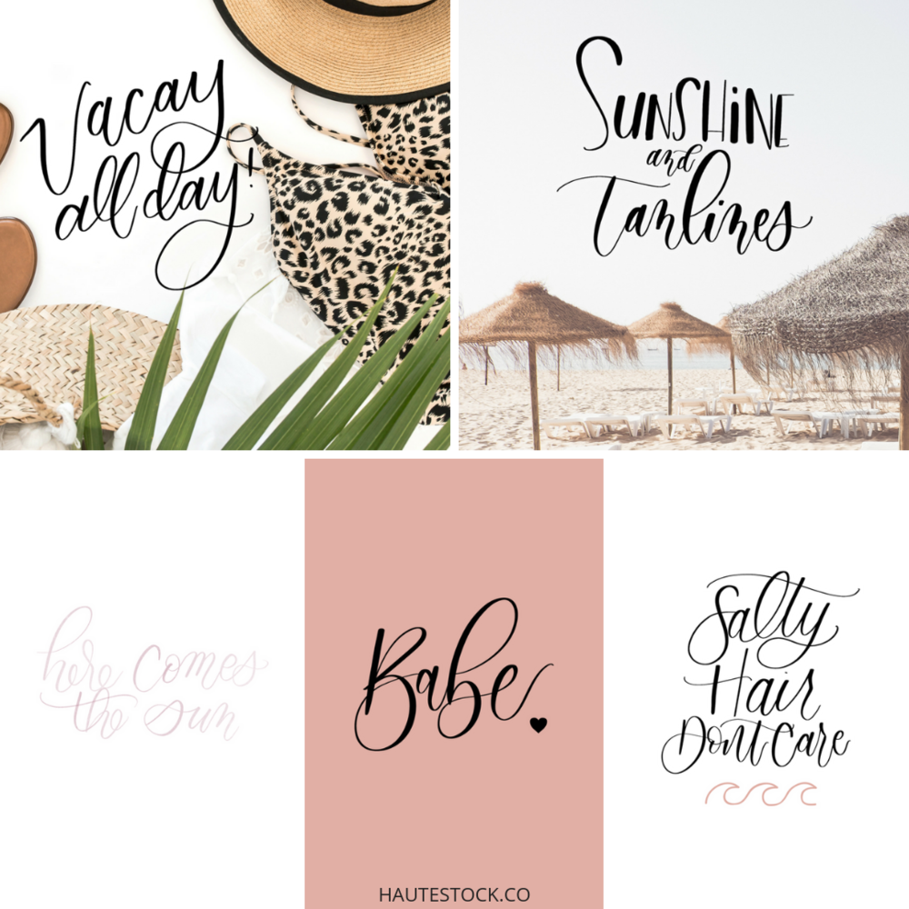 Hand lettering by Gina, of Pretty Sugar Co, for Haute Stock's Summer InstaQuotes Collection.png