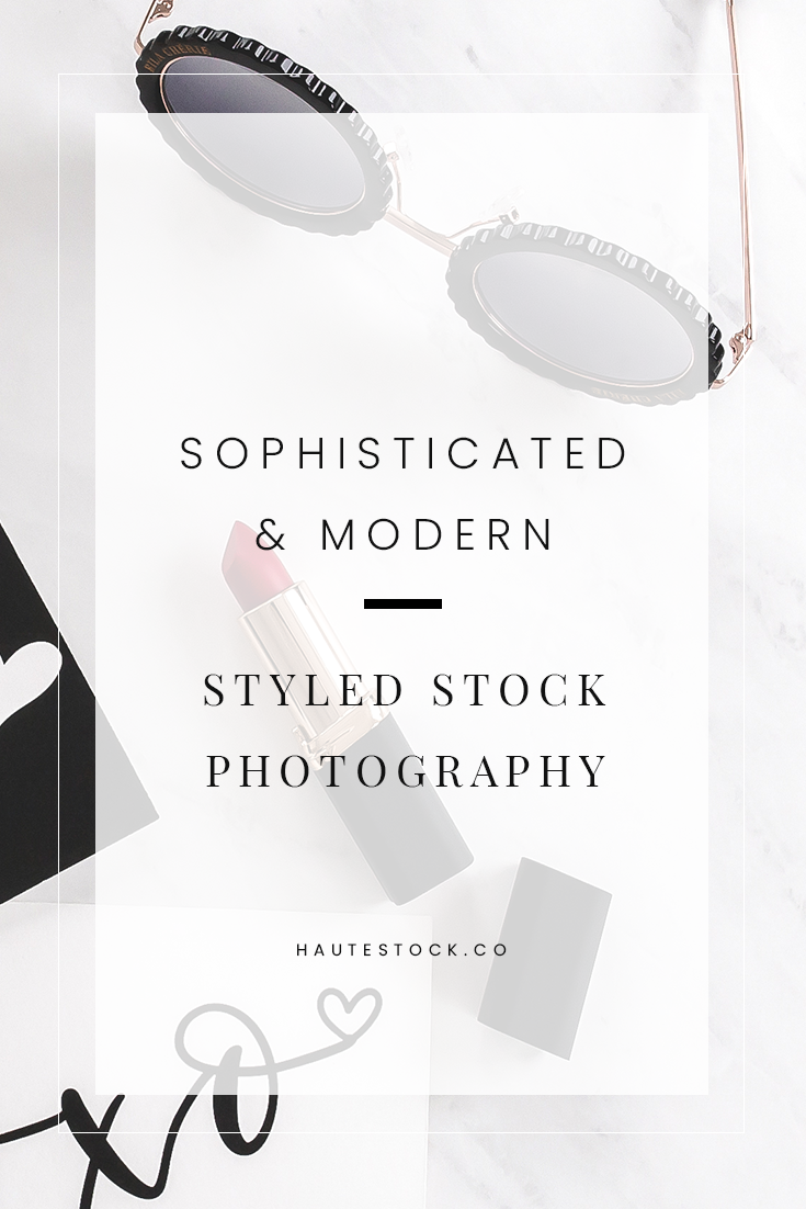 Haute Stock's new collection is perfect for female entrepreneurs, lifestyle bloggers and fashionistas with a modern, sophisticated brand. To see a full preview of the collection - click here!