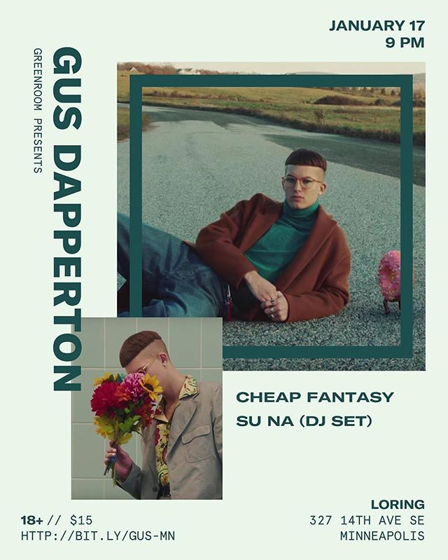 @gusdapperton makes his MPLS debut 2nite at @loringdinkytown. Some tix available at the door. Design vibes by @ljstclair.