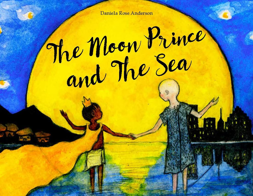 The Moon Prince and The Sea by Daniela Rose Anderson