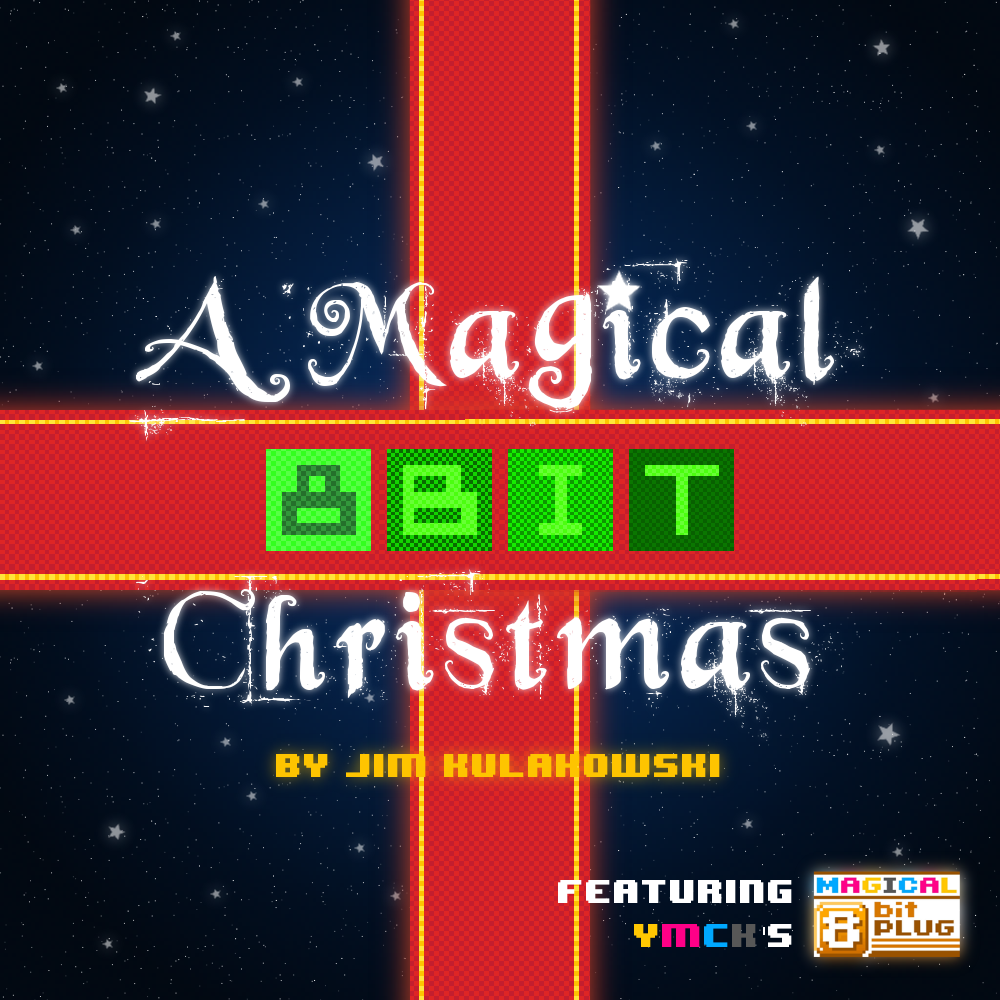 Jim Kulakowski's Magical 8-Bit Christmas
