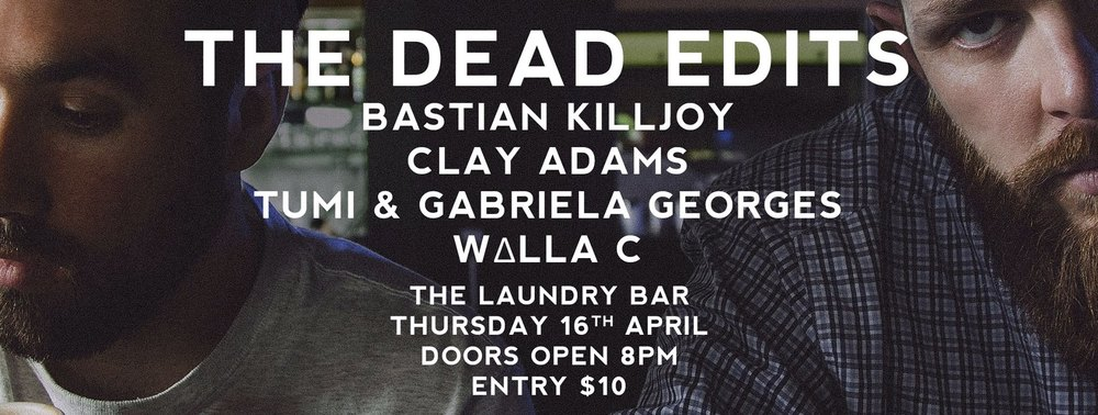 The Dead Edits at The Laundry Bar