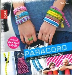 In diesem Bastelbuch findest du viele weiter tolle Ideen mit Paracord!
