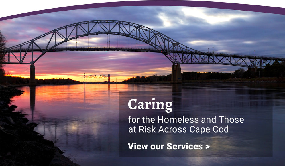 Caring for the Homeless and Those at Risk on Cape Cod