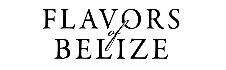 Flavors of Belize