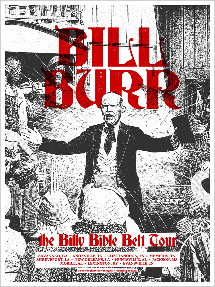 Bill Burr - The Billy Bible Belt Tour