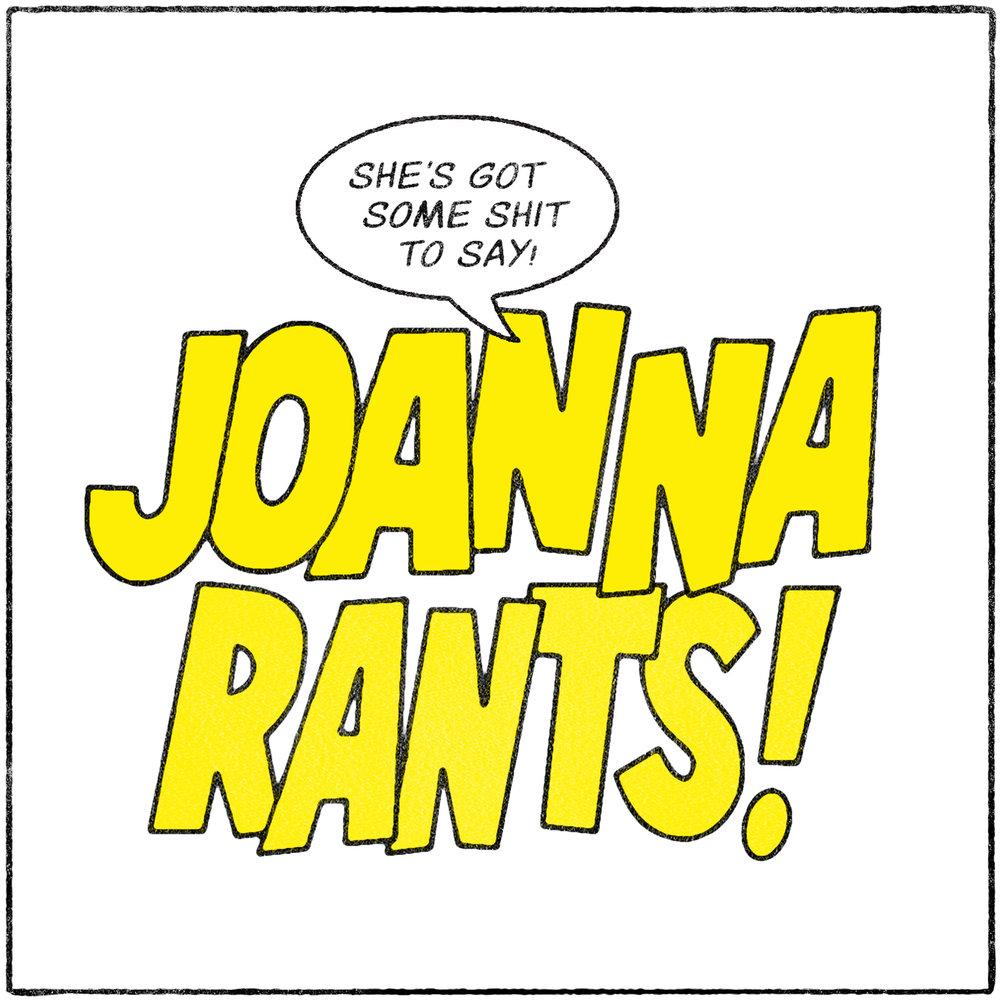 Joanna Rants