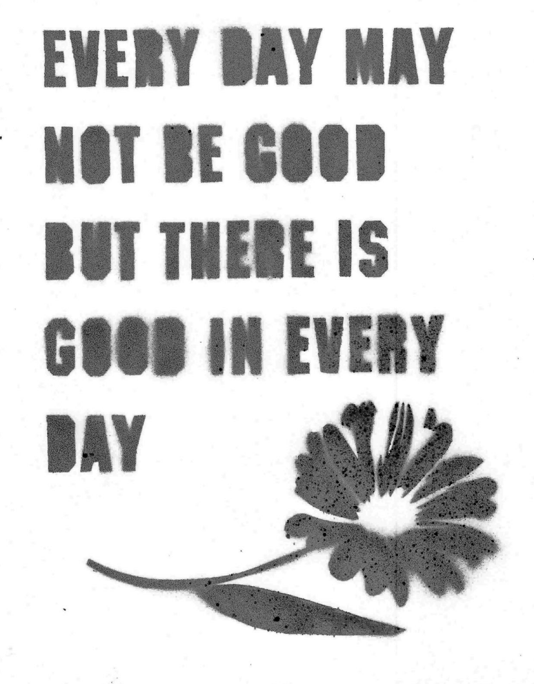 """EVERY DAY"" - A little every day wisdom to get you through every beautiful, ordinary day!"