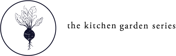 The Kitchen Garden Series