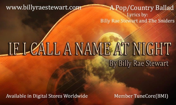 Cover art for  If I Call A Name at Night,  Judy and Gil's first commercially released song, co-written and performed by Billy Rae Stewart