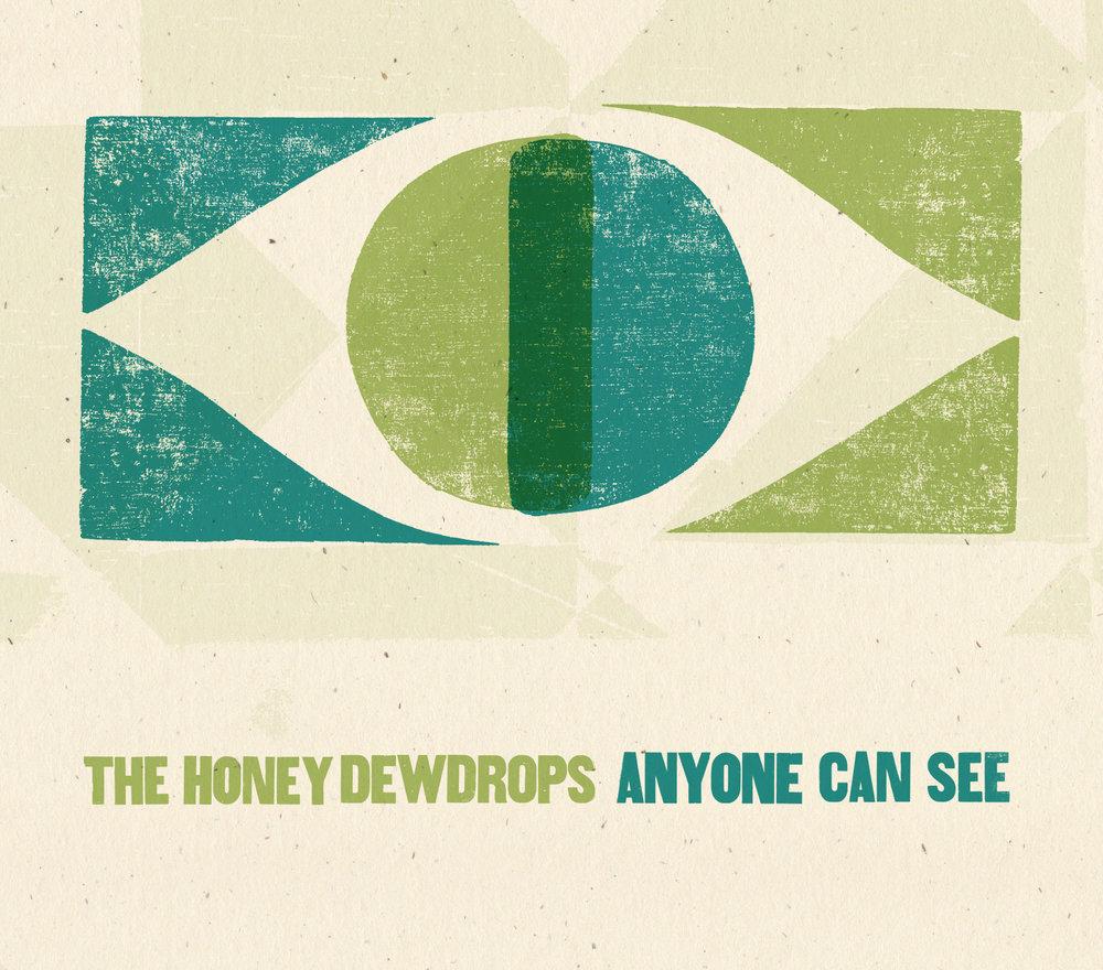 HoneyDewdrops_AnyoneCanSee.jpg