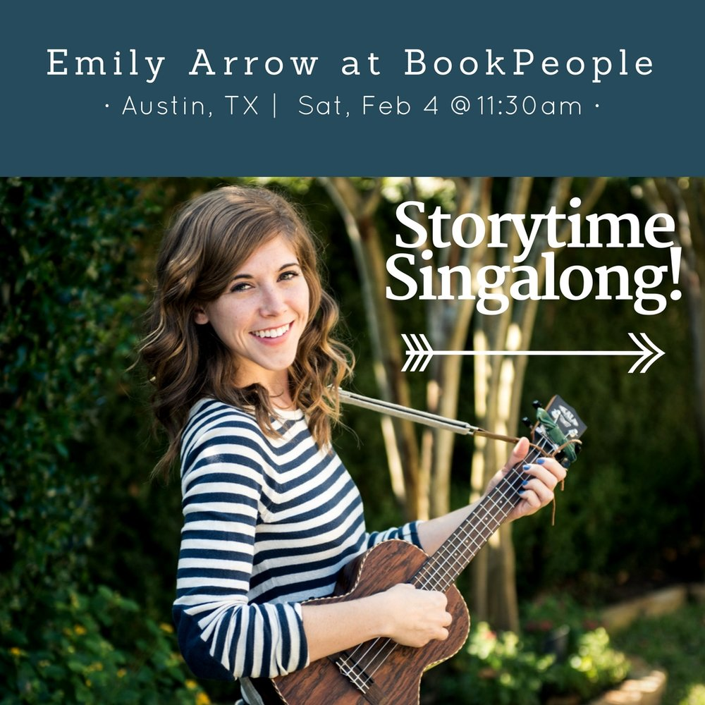 See you at BookPeople for a Storytime Singalong with Emily Arrow!
