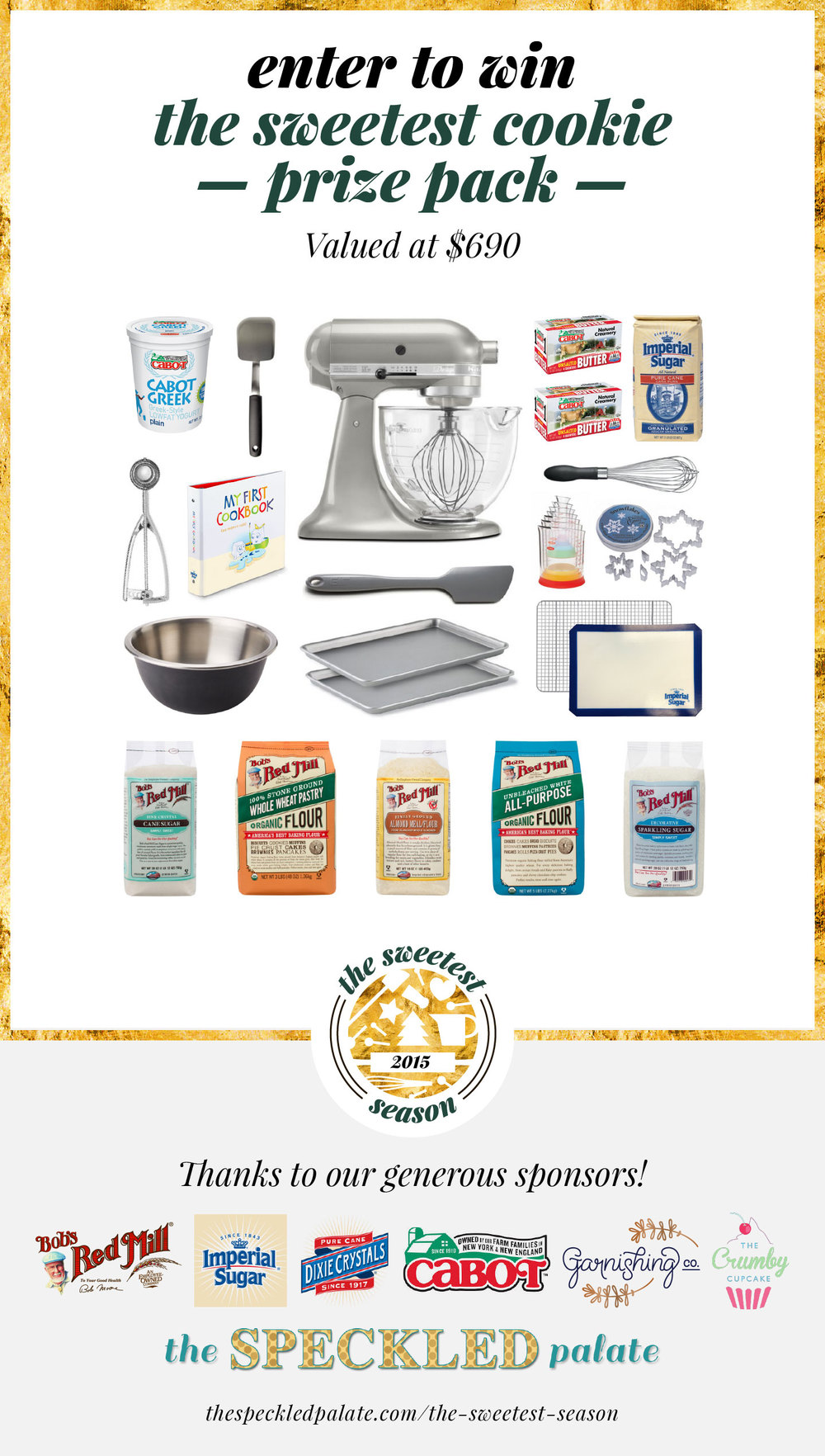 Enter to Win the Sweetest Cookie Prize Pack! Valued at $690!
