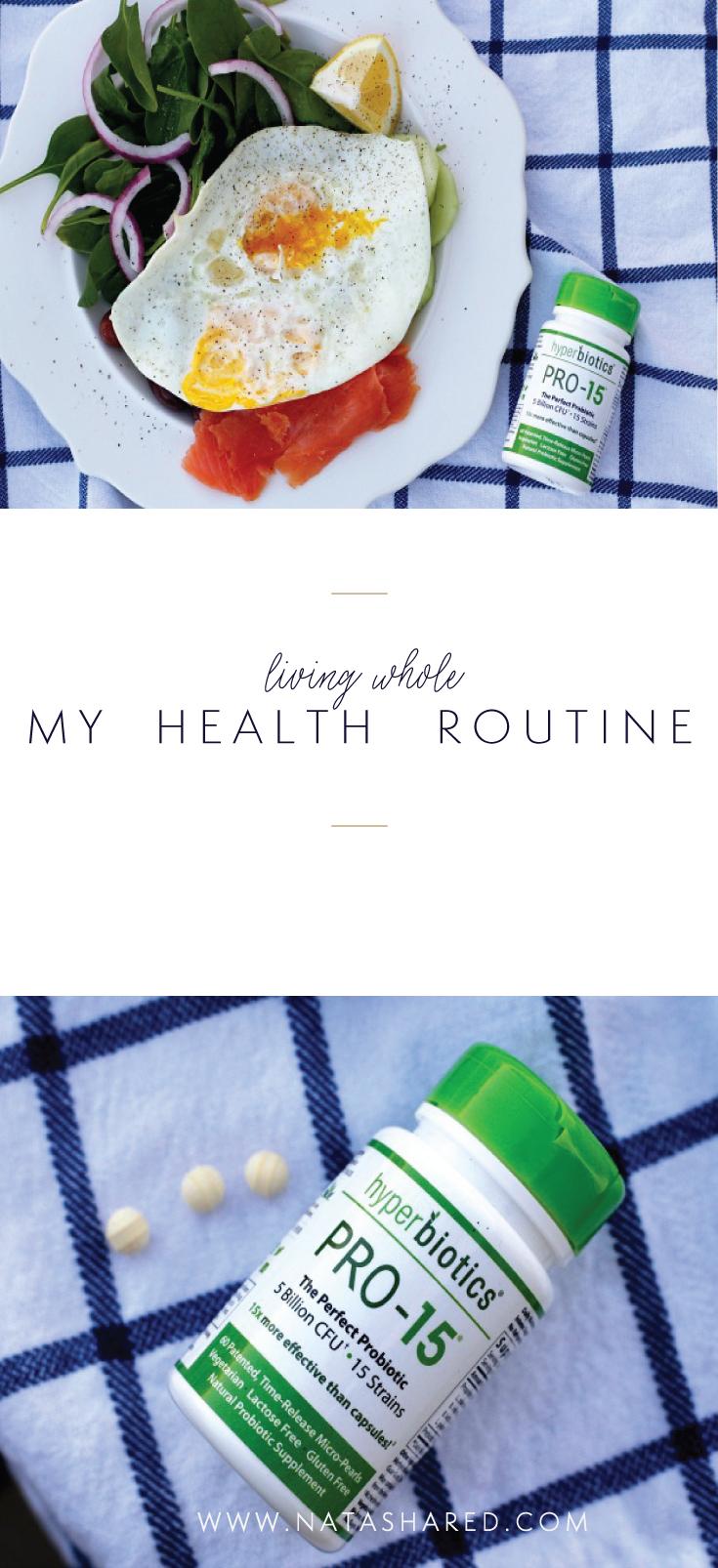 My Health Routine - exercise, vitamins + good food! Featuring Hyperbiotics probiotics // NR Blog