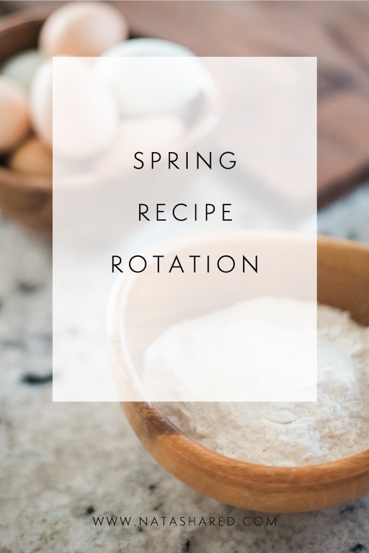 Spring Recipe Rotation | Plan your meals once a season | the easiest meal planning system ever