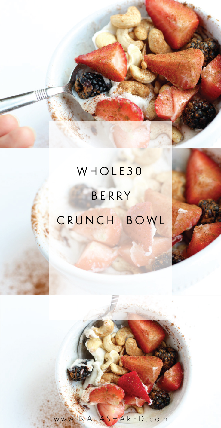 Whole30 Berry Crunch Bowl | Whole30 snacks | Whole30 Breakfast