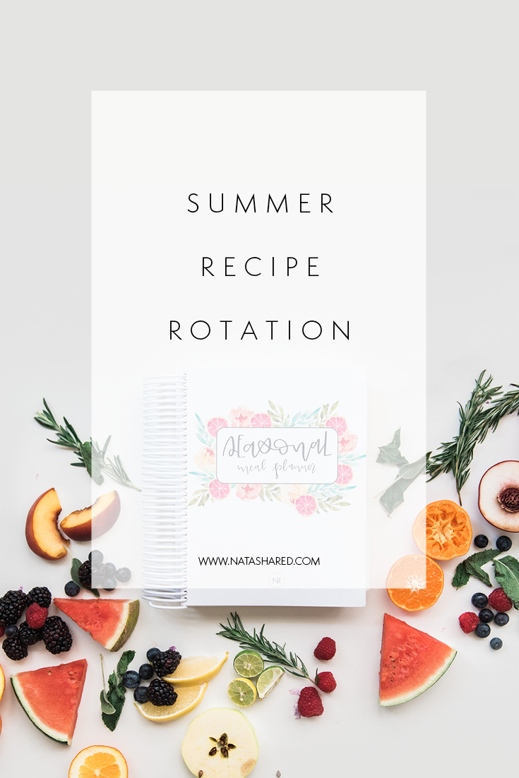 Summer Recipe Rotation | Seasonal Meal Planning | Simplified Meal Planning