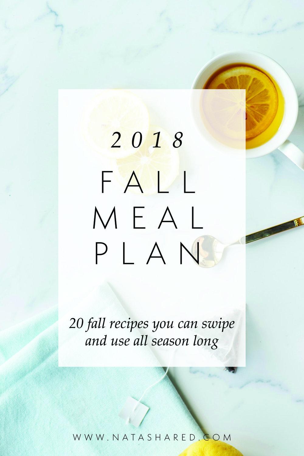 2018 Fall Meal Plan | Natasha Red | Seasonal Meal Planner | Fall Recipes | 20 Fall Recipes to Use all Season