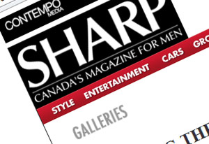 Sharp, Canada's magazine for men: Building the ultimate Bachelor Pad for men.   Click here to visit