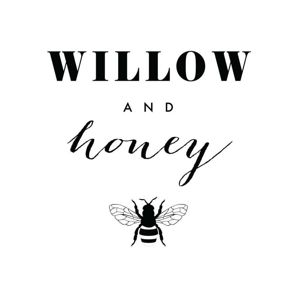 Willow and Honey