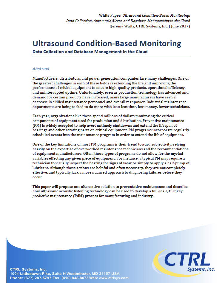 Ultrasound Condition-Based Monitoring - The InCTRL database management platform can be used to develop a full-scale, turnkey predictive condition-based process for manufacturing and industry.