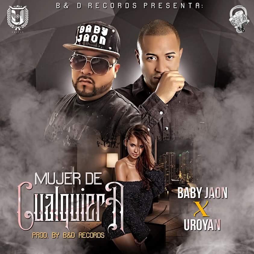 Baby Jaon & Uroyan - Mujer de Cualquiera