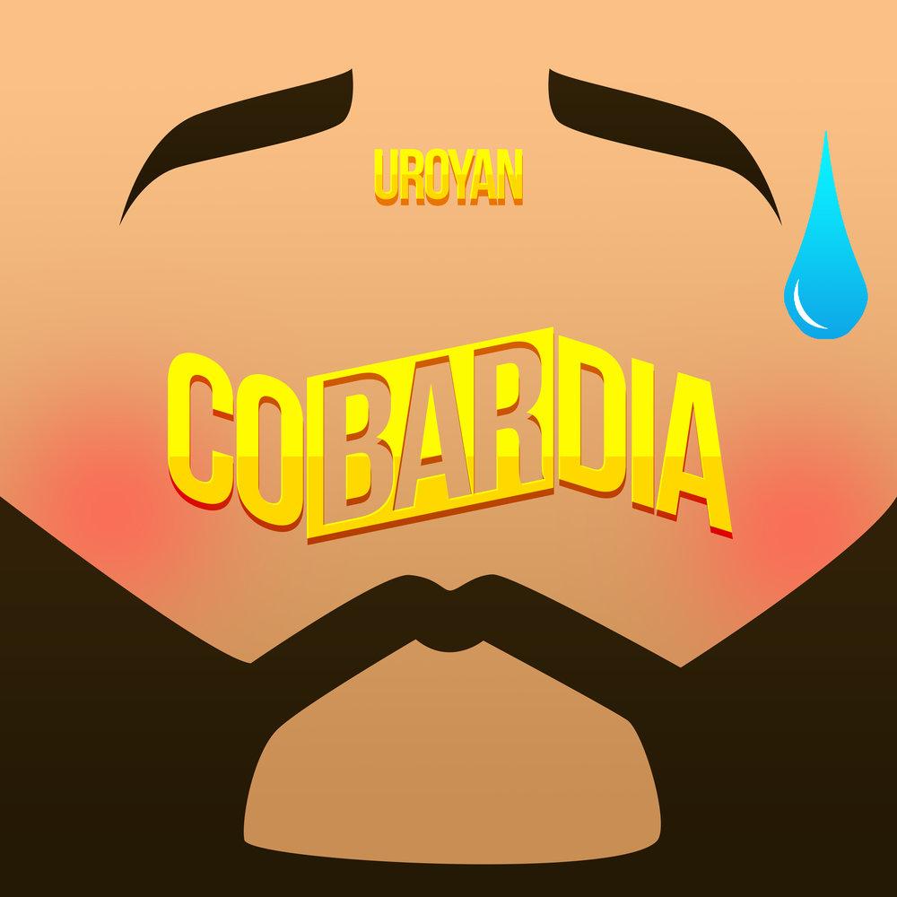 Uroyan - Cobardia.jpg
