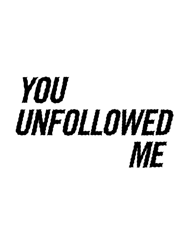 you_unfollowed_me.jpg