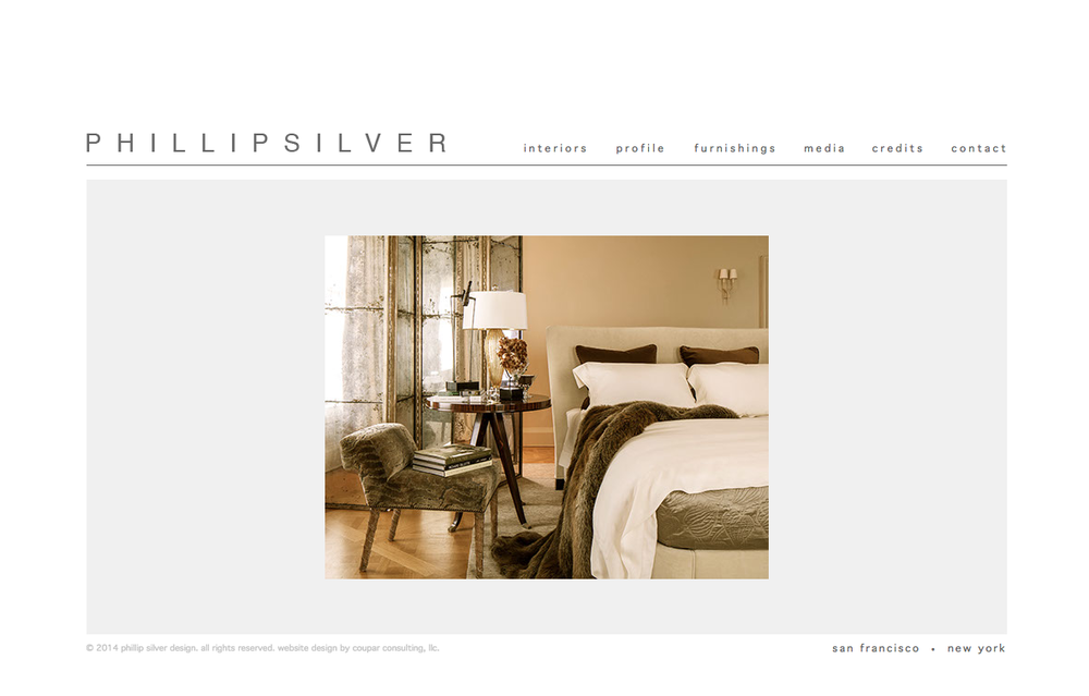 PHILLIP SILVER    Bio and profile    In collaboration with  San Francisco Magazine , Wells Fargo launched their Revive25 website with the intent to inspire new millennial homeowners to open small loans for renovation. San Francisco-based interior designer Phillip Silver was featured in the site's design profile and needed a showcase write-up reflective of his taste and style.   download   visit