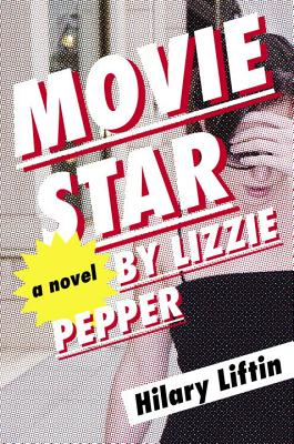movie star by lizzie pepper hottreads hott reads books book review