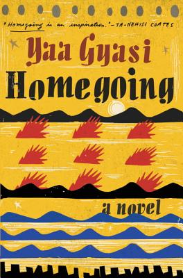 homegoing yaa gyasi hottsauce hottreads book review