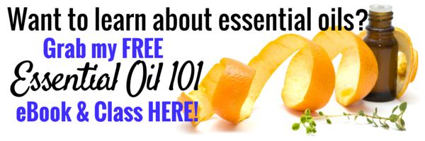 Essential Oils 101 Class and eBook