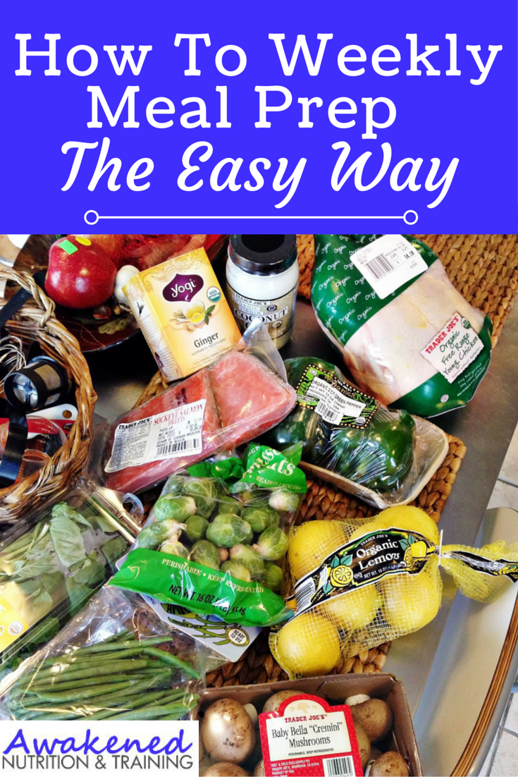 How to weekly meal prep the easy way