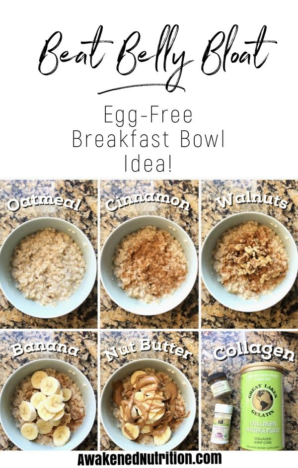 Easy egg-free oatmeal breakfast bowl idea to eat during the elimination diet.