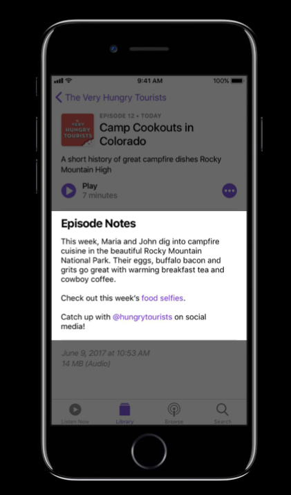 Podcast Episode Notes via  Apple at WWDC 2017
