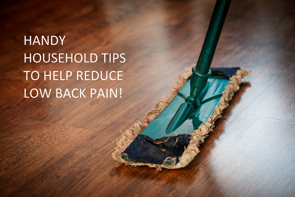 Handy Household Tips to Reduce Low Back Pain