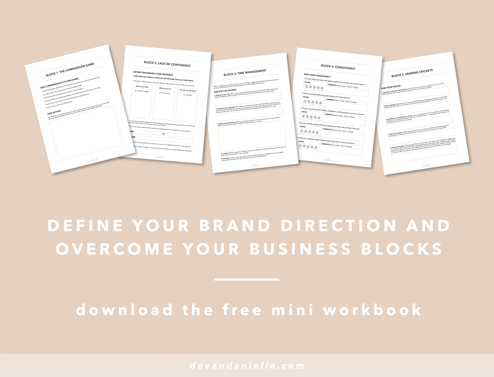 Devan Danielle - Define Your Brand Direction and overcome your business blocks - download the free mini workbook