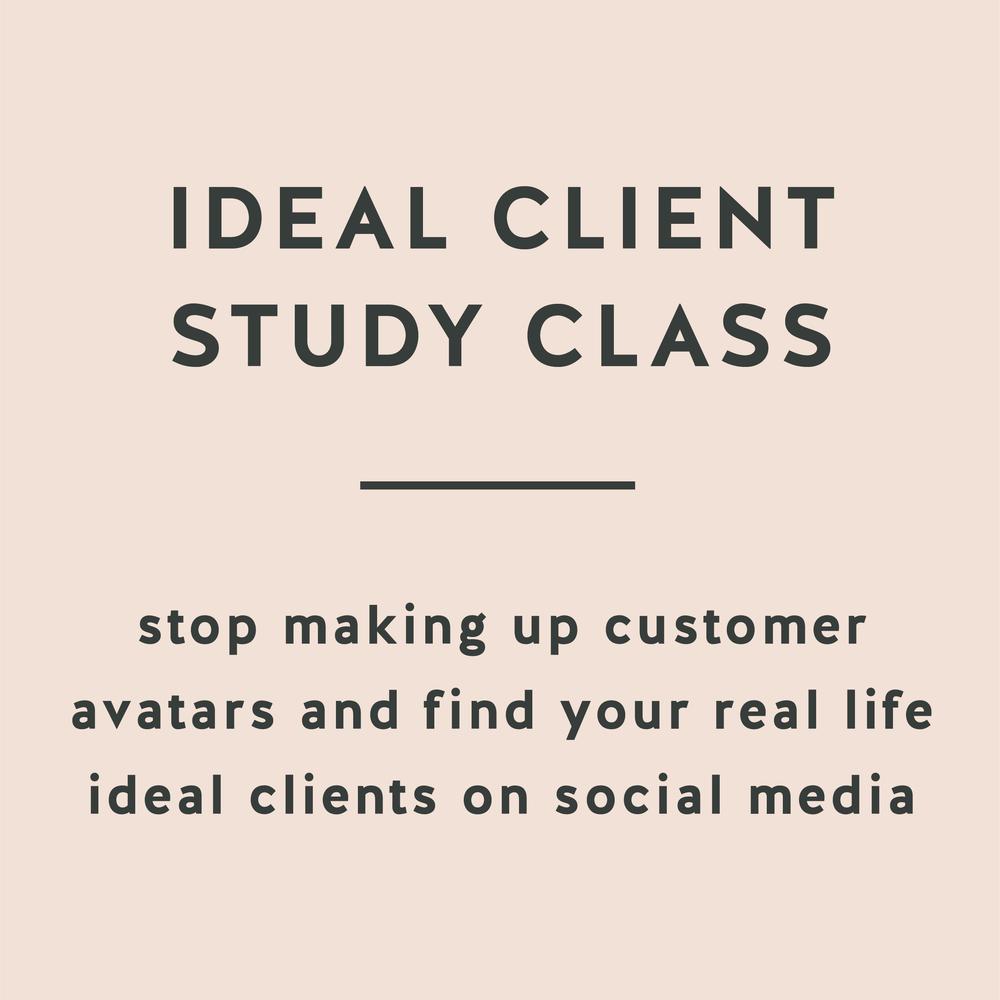 Ideal Client Study Class