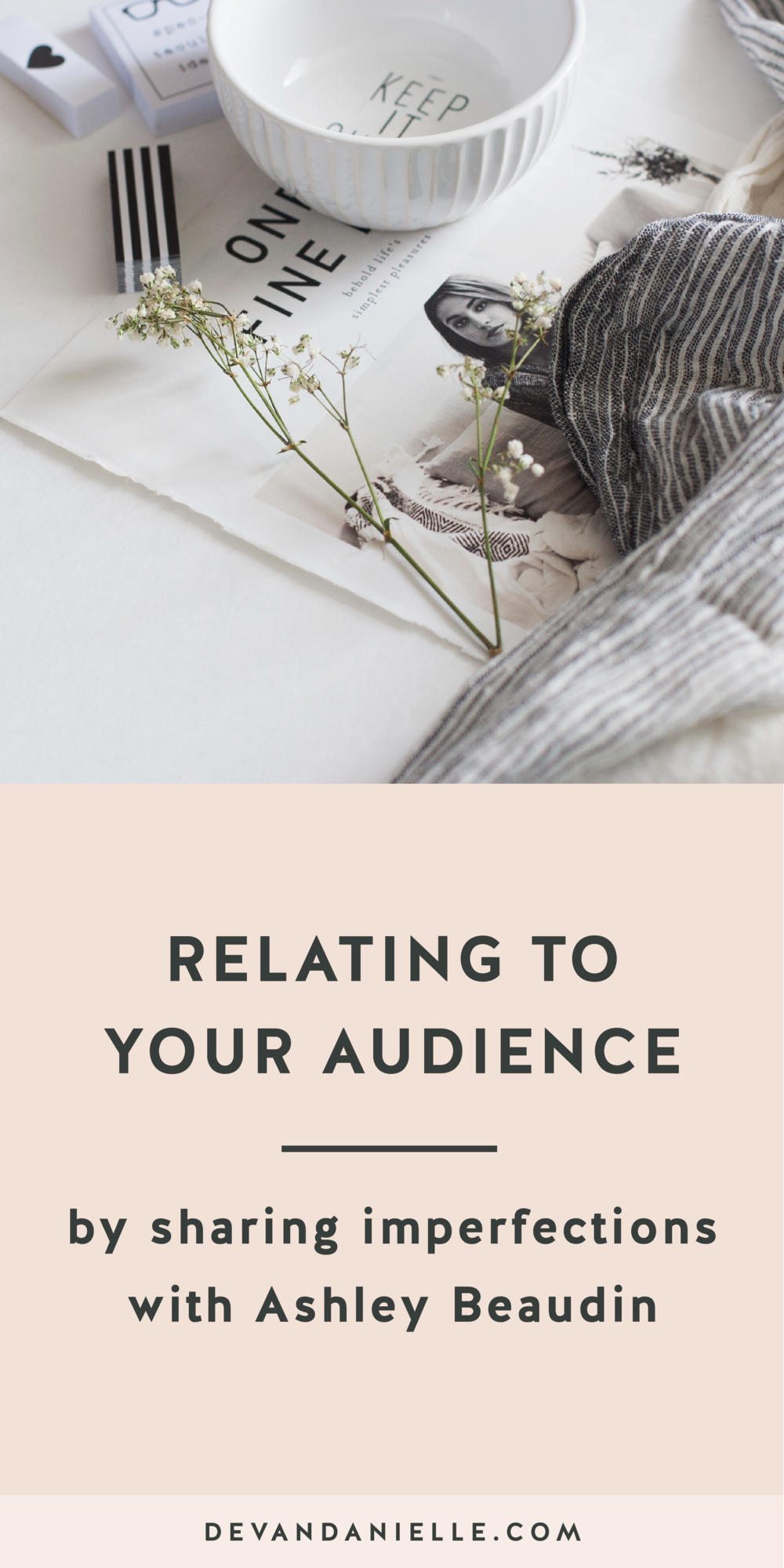 Relating to Your Audience by Sharing your Imperfections
