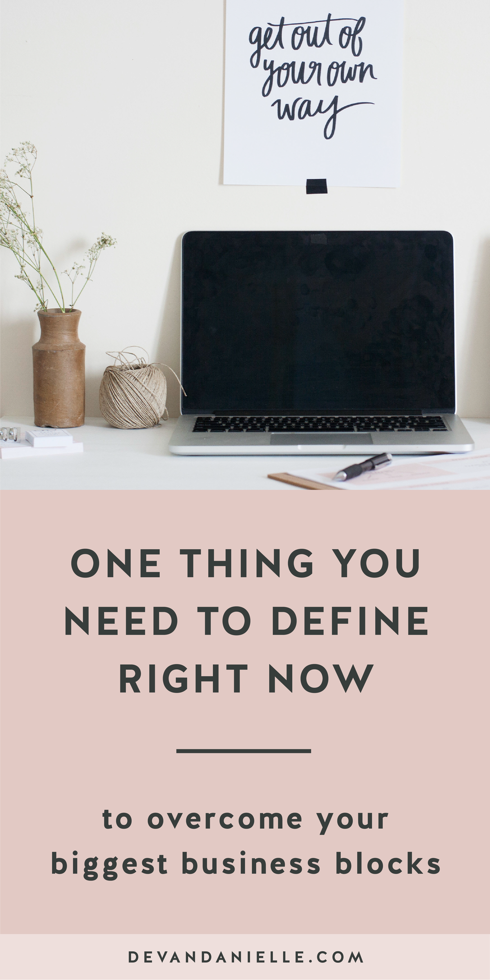 One thing you need to define to overcome your biggest business blocks
