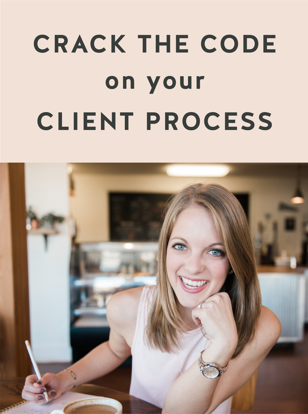 Crack the Code on Your Client Process